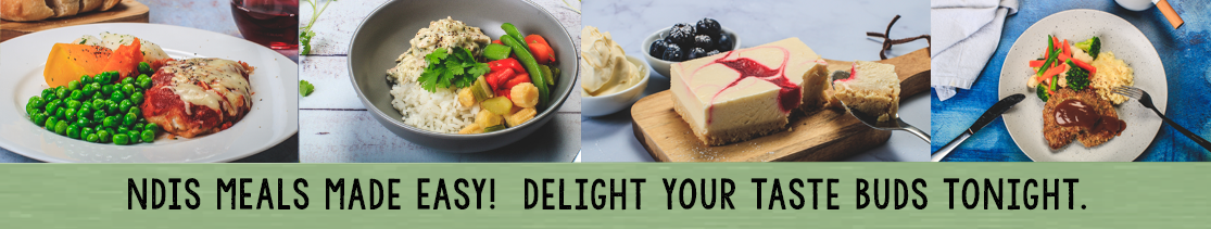 NDIS Meals made easy!  Delight your taste buds tonight.